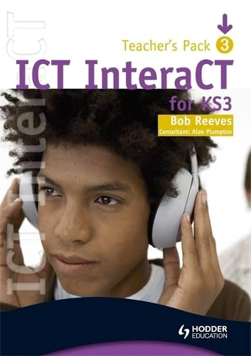 9780340941027: ICT InteraCT for Key Stage 3 - Teacher Pack 3