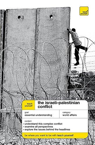 9780340943250: Teach Yourself the Israeli-Palestinian Conflict (Teach Yourself Educational)