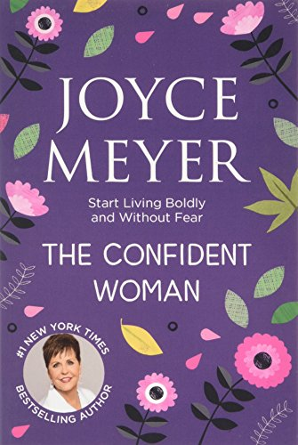 9780340943915: The Confident Woman: Start Living Boldly and Without Fear