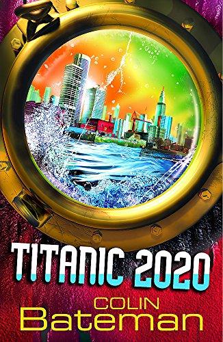 9780340944455: Titanic 2020: 1: Titanic 2020: Bk. 1