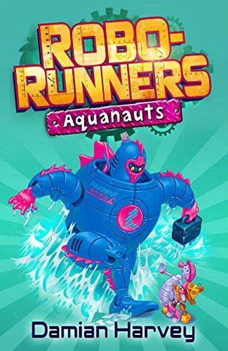 9780340944943: 6: Aquanauts (Robo-Runners)