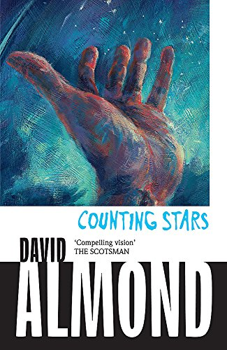 9780340945001: Counting Stars. David Almond