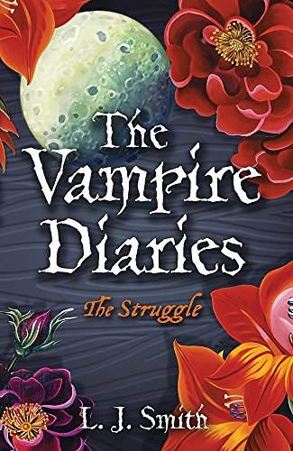 9780340945025: The Vampire Diaries: The Struggle: Book 2
