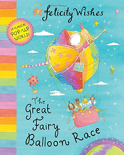 9780340945094: The Great Fairy Balloon Race (Felicity Wishes)