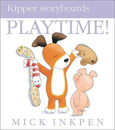 9780340945131: Playtime (Kipper Storyboard)