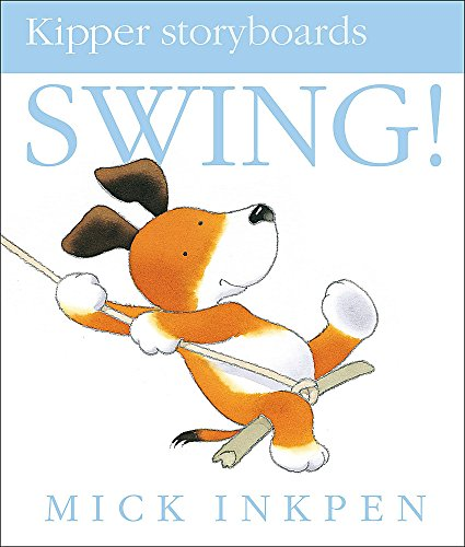 9780340945162: Swing (Kipper Storyboard)