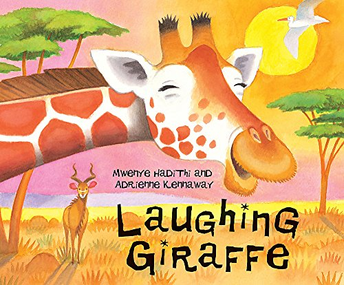 9780340945193: Laughing Giraffe (African Animal Tales)