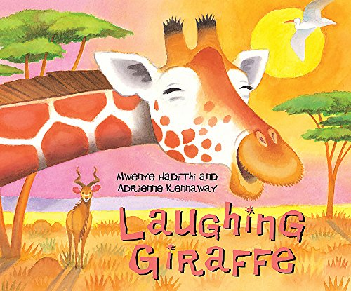 9780340945209: Laughing Giraffe (African Animal Tales)