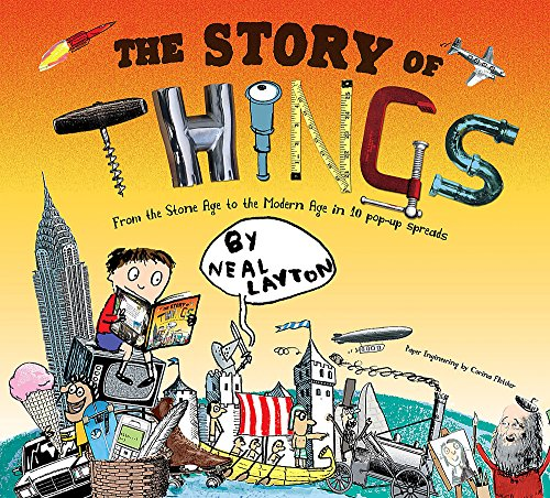The Story Of Things (034094532X) by Neal Layton