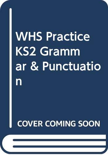 9780340945407: WHS Practise KS2 Grammar and Punctuation