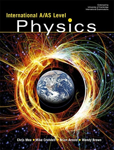 International A/AS Level Physics: Chris Mee, Mike