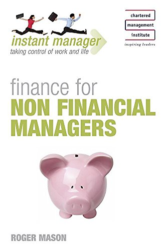 9780340945728: Instant Manager: Finance for non Financial Managers (IMC)