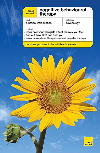 9780340945766: Teach Yourself Cognitive Behavioural Therapy (Teach Yourself - General)