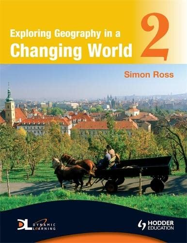 9780340946053: Exploring Geography in a Changing World