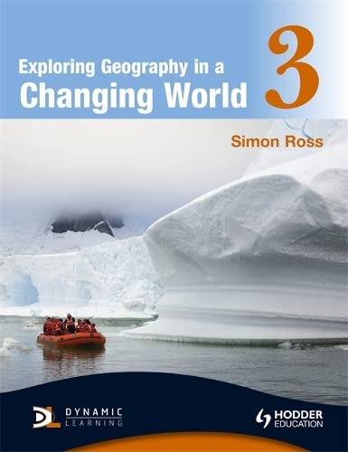 9780340946060: Exploring Geography in a Changing World PB3 (Key Stage)