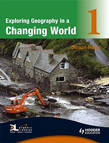 9780340946077: Exploring Geography in a Changing World 1 (Bk. 1)