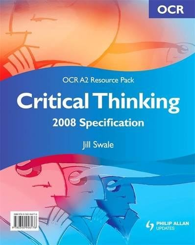 critical thinking as level ocr revision Critical thinking at a-level is a qualification offered by ocr, one of the main exam boards for secondary and higher education critical thinking is the study of arguments, problems, and ideas, as well as the logic the binds arguments together.