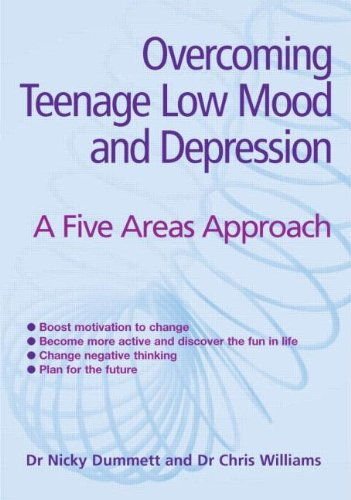 9780340946572: Overcoming Teenage Low Mood and Depression: A Five Areas Approach (Hodder Arnold Publication)