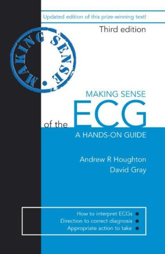 9780340946886: Making Sense of the ECG: A Hands-on Guide, Third Edition