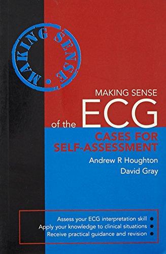 9780340946893: Making Sense of the ECG: Cases for Self-Assessment