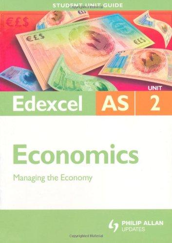 9780340947982: Edexcel AS Economics Student Unit Guide: Unit 2 Managing the Economy (Student Unit Guides)