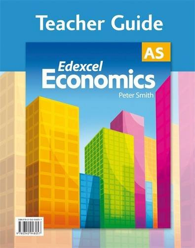Economics Teacher Guide: Edexcel As (Gcse Photocopiable Teacher Resource Packs) (9780340948057) by Peter Smith