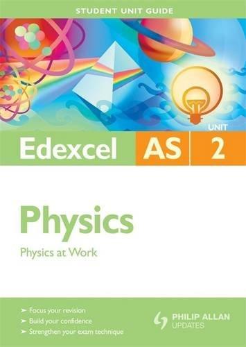 9780340948255: Physics at Work: Edexcel As Unit 2 (Student Unit Guides)