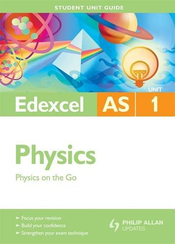 9780340948262: Physics on the Go: Edexcel As Unit 1 (Student Unit Guides)