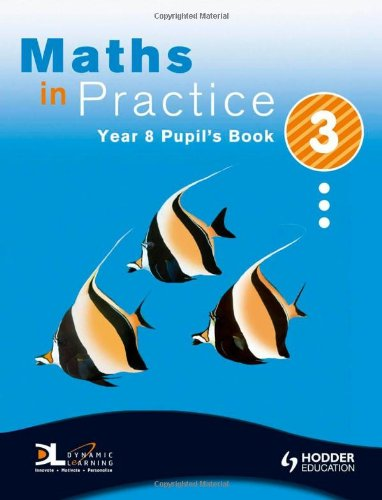 9780340948606: Maths in Practice: Year 8 Pupil's Book 3