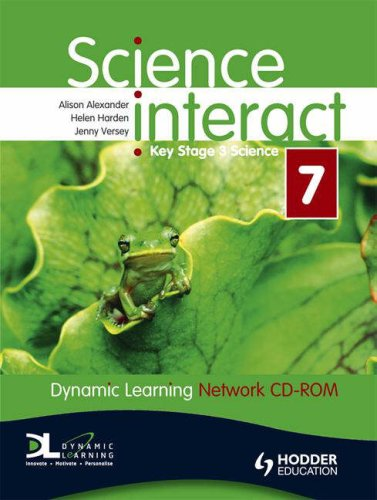 Science Interact Y7 Dynamic Learning Network Edition (0340949007) by Alison Alexander; Helen Harden; Jenny Versey