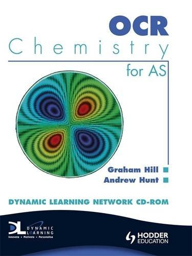 OCR Chemistry AS Dynamic Learning and Assessment Network CD (9780340949108) by Hill, Graham; Hunt, Andrew
