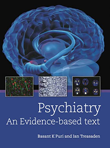 9780340950050: Psychiatry: An evidence-based text (A Hodder Arnold Publication)