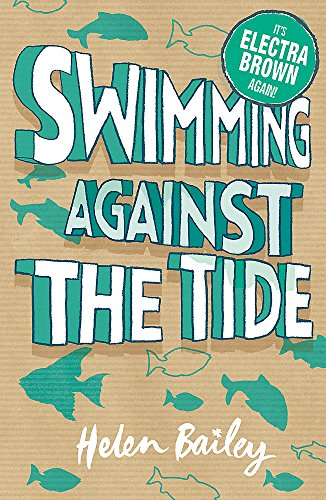 9780340950302: Electra Brown: 3: Swimming Against the Tide: The Crazy World of Electra Brown