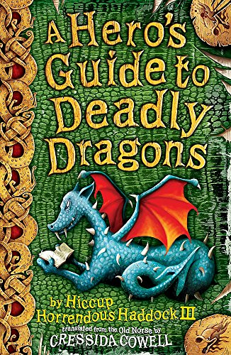 9780340950340: How To Train Your Dragon: 6: A Hero's Guide to Deadly Dragons
