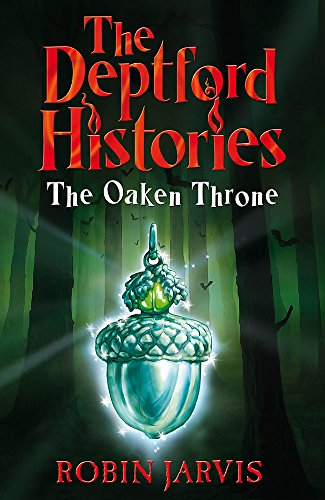 9780340950494: The Oaken Throne (Deptford Histories)