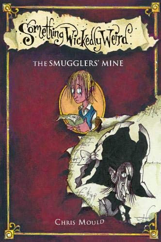 9780340950555: The Smugglers' Secret (Something Wickedly Weird (Hardcover))