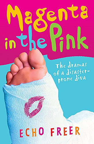 9780340950746: Magenta in the Pink: The Dramas of a Disaster-Prone Diva (Magenta Orange)