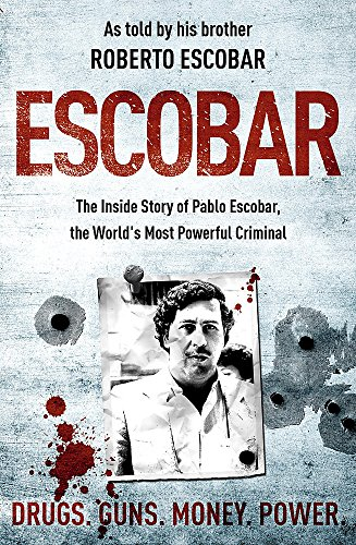 9780340951095: Escobar : the Inside Story of Pablo Escobar, the World's Most Powerful Criminal