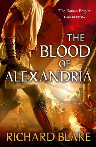 9780340951200: The Blood of Alexandria (Aelric) by Blake, Richard (2011) Paperback