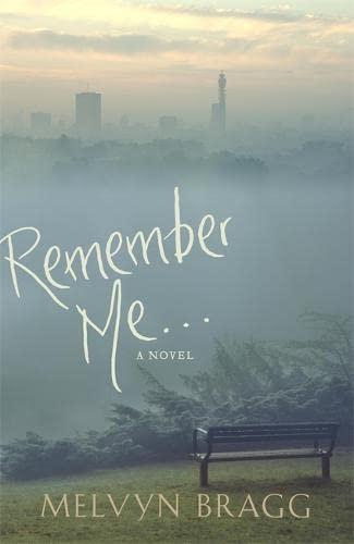 9780340951217: Remember Me...