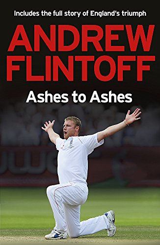 9780340951576: Andrew Flintoff: Ashes To Ashes: One Test After Another