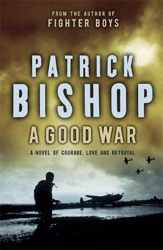 A Good War SIGNED**DATED**NUMBERED: Patrick Bishop