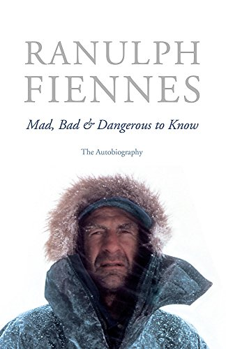 9780340951835: Mad, Bad & Dangerous to Know: The Autobiography