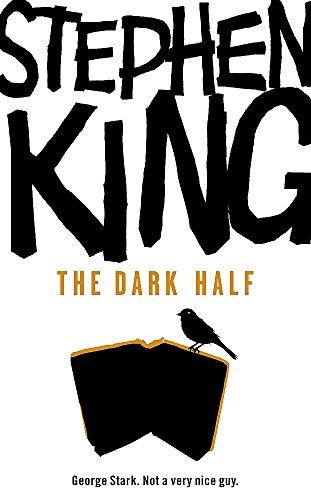 9780340952610: The Dark Half