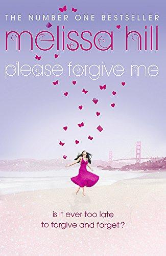 9780340952955: Please Forgive Me
