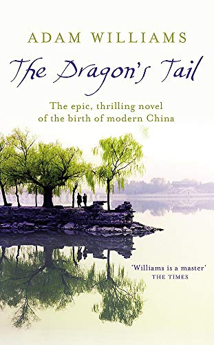 9780340953228: The Dragon's Tail
