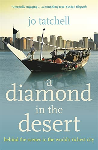 9780340953402: A DIAMOND IN THE DESERT: Behind the Scenes in the World's Richest City
