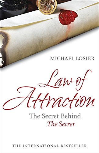 9780340953525: The Law of Attraction: The Science of Attracting More of What You Want and Less of What You Don't