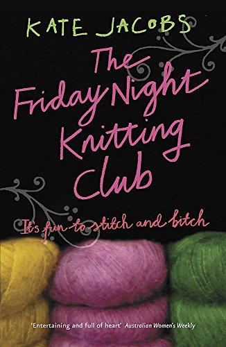 9780340953532: The Friday Night Knitting Club