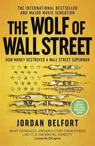 9780340953754: The Wolf of Wall Street: How Money Destroyed a Wall Street Superman